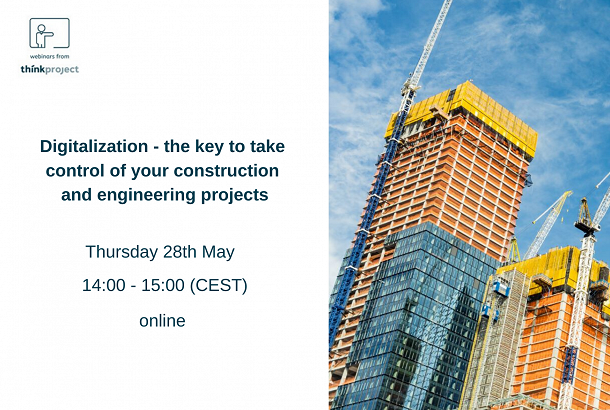 Digitalization - the key to take control of your construction and engineering projects.